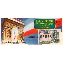 1962 - Loterie Nationale - 47e tranche - 1/10ème - Union Fédérale des Combattants