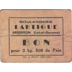 47 - Argenton - Boulangerie Lartigue - Bon pour 2 kg 500 de Pain - Type 1 - Etat : TB
