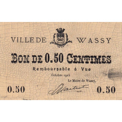 52 - Wassy - 50 centimes - Octobre 1915 - Etat : TTB