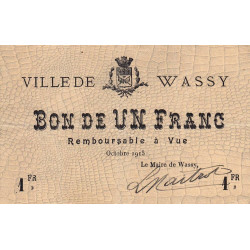 52 - Wassy - 1 franc - Octobre 1915 - Etat : TTB