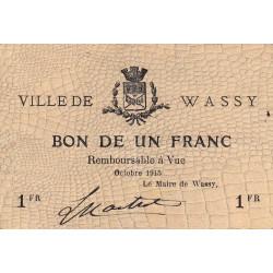 52 - Pirot 34 - Wassy - 1 franc - Octobre 1915 - Etat : TTB