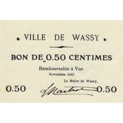 52 - Pirot 37 - Wassy - 50 centimes - Novembre 1915 - Etat : SPL à NEUF