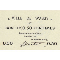 52 - Wassy - 50 centimes - Novembre 1915 - Etat : SPL à NEUF