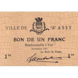 52 - Pirot 38 - Wassy - 1 franc - Novembre 1915 - Etat : SPL à NEUF
