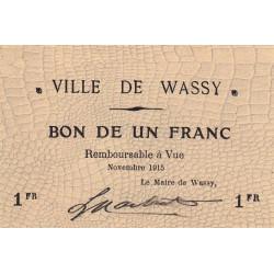 52 - Wassy - 1 franc - Novembre 1915 - Etat : SPL à NEUF