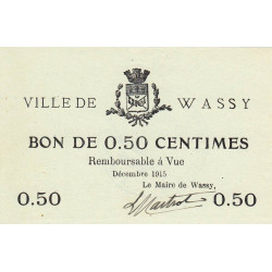 52 - Pirot 40 - Wassy - 50 centimes - Décembre 1915 - Etat : SPL à NEUF