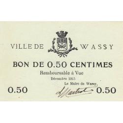 52 - Wassy - 50 centimes - Décembre 1915 - Etat : SPL à NEUF