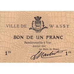 52 - Wassy - 1 franc - Janvier 1916 - Etat : SPL à NEUF