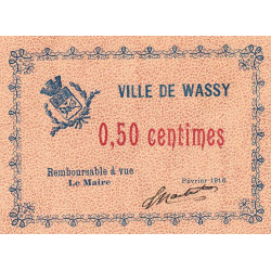 52 - Wassy - 50 centimes - Février 1916 - Etat : SPL à NEUF