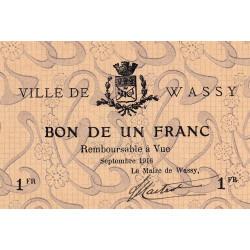 52 - Pirot 49_2 - Wassy - 1 franc - Septembre 1916 - Etat : SPL à NEUF