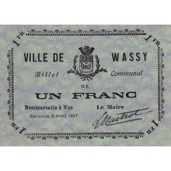 52 - Wassy - 1 franc - Avril 1917 - Etat : SPL à NEUF