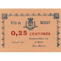 52 - Pirot 52 - Wassy - 25 centimes - Juillet 1917 - Etat : SPL à NEUF