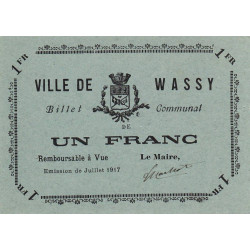 52 - Wassy - 1 franc - juillet 1917 - Etat : SPL à NEUF