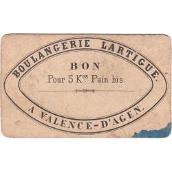 82 - Valence d'Agen - Boulangerie Lartigue - Bon pour 5 kg de pain bis - Etat : B