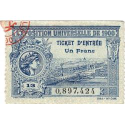 Expos. Universelle 1900 - Ticket entrée - Etat : SUP