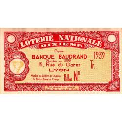 1939 - Loterie Nationale - 1/10ème - Lyon - Banque Baudrand - Etat : TTB+