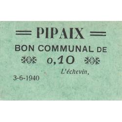 Belgique - Pipaix - PI-NR - 10 centimes - 03/06/1940 - Etat : SUP