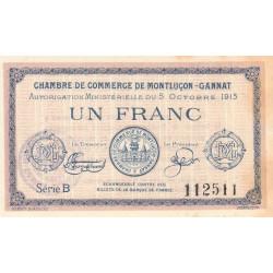 Montluçon-Gannat - Pirot non répertorié - 1 franc - Série B - 1915 - Etat : TTB+