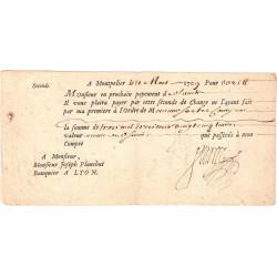 Hérault - Montpellier - Lyon - Louis XIV - Seconde de change 1709 - 3325 livres - Etat : TTB+