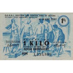 1 kg acier ordinaire - 31-03-1947 - Non endossé - Etat : SUP+