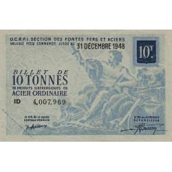 10 tonnes acier ordinaire - 31-12-1948 - Non endossé - Etat : SUP+