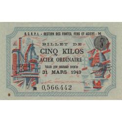 5 kg acier ordinaire - 31-03-1949 - Non endossé - Etat : SUP+
