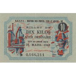 10 kg acier ordinaire - 31-03-1949 - Non endossé - Etat : NEUF