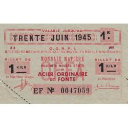 1 kg produits moulés acier ordinaire - 30-06-1945 - Endossé dans le Nord (59) Pas-de-Calais (62) - Etat : TTB+