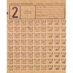 Rationnement - Articles d'écoliers - 1943 - 2 - Etat : SPL à NEUF