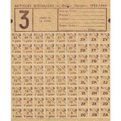 Rationnement - Articles d'écoliers - 1943 - 3 - Etat : SPL à NEUF