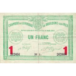 Boulogne-sur-Mer - Pirot 31-15 - Série B1 - 1 franc - 14/08/1914 - Etat : TTB