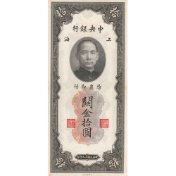 Chine - Central Bank of China - Pick 327d - 10 customs gold units - 1930 - Etat : TTB+