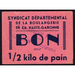 31 - Toulouse - L'épargne L. Bord - Bon pour 1/2 kilo de pain - Type 3 - Etat : SUP