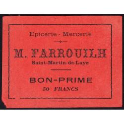 33 - Saint-Martin-de-Laye - Epicerie Farrouilh - Bon prime 50 francs - Etat : TTB+