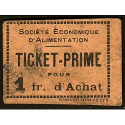 69 - Lyon - Sté Eco. d'Alimentation - Ticket prime 1 fr. d'achat - Type 1 - Etat : TB