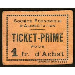 69 - Lyon - Sté Eco. d'Alimentation - Ticket prime 1 fr. d'achat - Type 1 - Etat : TB+
