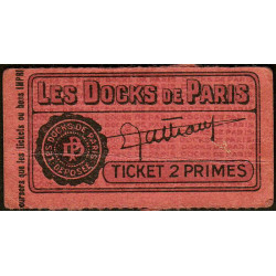 75 - Paris - Les Docks Parisiens - Ticket 2 primes - 1e type - Etat : TTB