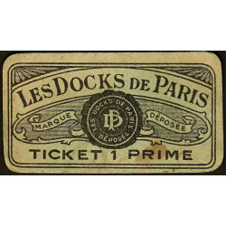 75 - Paris - Les Docks Parisiens - Ticket 1 prime - 3e type - Etat : TB+