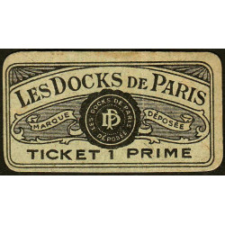 75 - Paris - Les Docks Parisiens - Ticket 1 prime - 3e type - Etat : TTB+