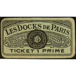 75 - Paris - Les Docks Parisiens - Ticket 1 prime - 3e type - Etat : SUP