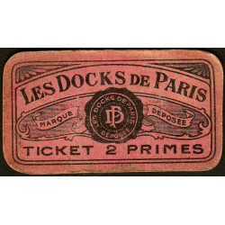 75 - Paris - Les Docks Parisiens - Ticket 2 primes - 3e type - Etat : TB+