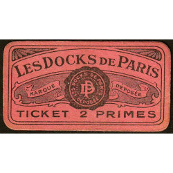 75 - Paris - Les Docks Parisiens - Ticket 2 primes - 3e type - Etat : SPL
