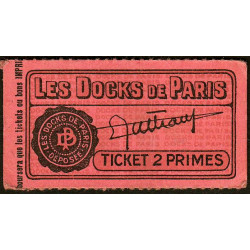 75 - Paris - Les Docks Parisiens - Ticket 2 primes - 1e type - Etat : SUP
