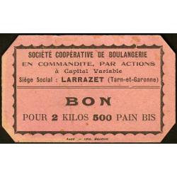 82 - Larrazet - Sté Coopérative de Boulangerie - Bon pour 2 kilos 500 pain bis - Etat : SUP+