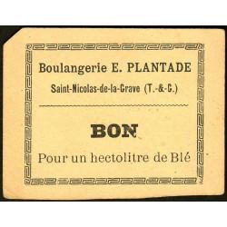 82 - St-Nicolas de la Grave - Boulangerie E. Plantade - Bon pour 1 hectolitre de blé - Etat : SPL