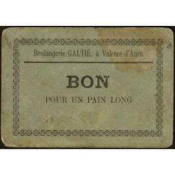 82 - Valence d'Agen - Boulangerie Galtié - Bon pour 1 pain long - Etat : TB-