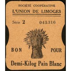 87 - Limoges - Sté Coopérative l'Union - Bon pour Demi-Kilog Pain Blanc - Etat : pr.NEUF