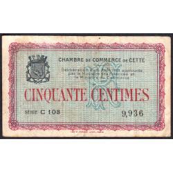 Cette (Sète) - Pirot 41-1 - 50 centimes - Série C 103 - 11/08/1915 - Etat : TB-