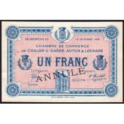 Chalon-sur-Saône / Autun / Louhans - Pirot 42-11 - 1 franc - Sans série - 27/06/1916 - Annulé - Etat : SUP+