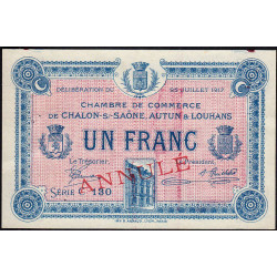 Chalon-sur-Saône / Autun / Louhans - Pirot 42-15 - 1 franc - Série C 130 - 25/07/1917 - Annulé - Etat : SUP+